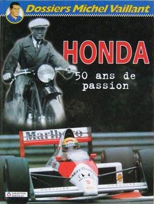 "Picture of HONDA 50 ANS DE PASSION ""Dossiers Michel Vaillant N.4"""