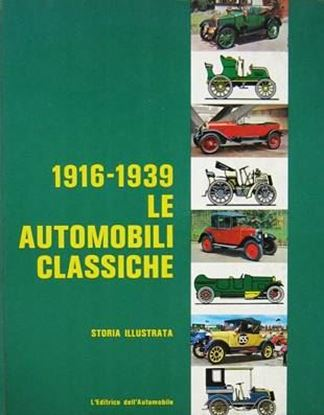 Picture of 1916-1939 LE AUTOMOBILI CLASSICHE, STORIA ILLUSTRATA