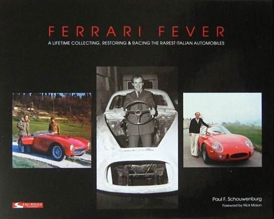 Picture of FERRARI FEVER: A LIFETIME COLLECTING, RESTORING & RACING THE RAREST ITALIAN AUTOMOBILES