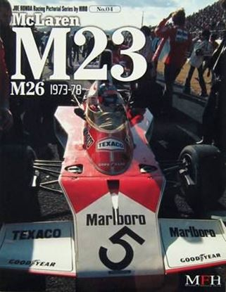 Picture of MCLAREN M23 M26 1973/78: RACING PICTORIAL SERIES BY HIRO N.04