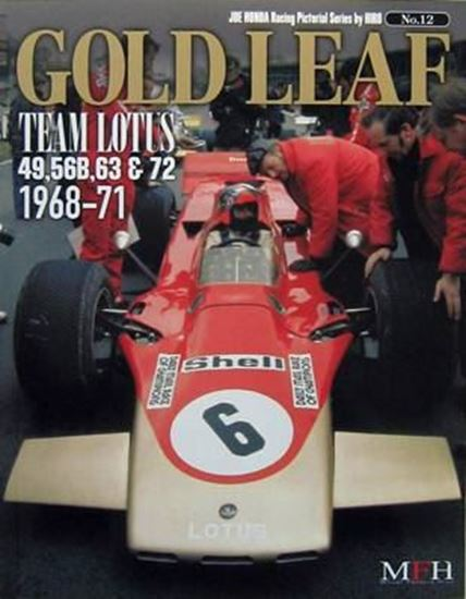 Picture of GOLD LEAF TEAM LOTUS 49,56B,63 & 72 1968/71: RACING PICTORIAL SERIES BY HIRO N.12