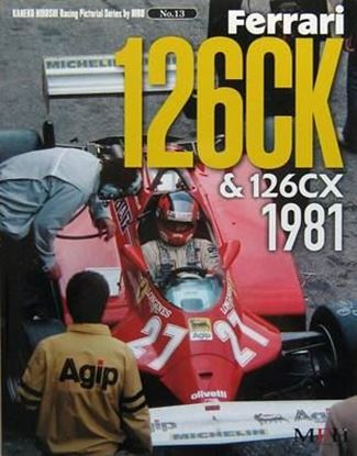 Picture of FERRARI 126CK & 126CX 1981: RACING PICTORIAL SERIES BY HIRO N.13