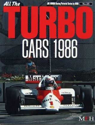 Immagine di ALL THE TURBO CARS 1986 RACING PICTORIAL SERIES BY HIRO N.25
