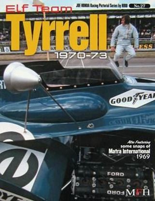 Picture of TEAM TYRRELL 1970/73: RACING PICTORIAL SERIES BY HIRO N.27