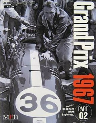 Picture of GRAND PRIX 1967 PART 2: RACING PICTORIAL SERIES BY HIRO N.29