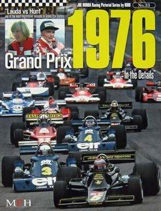 Immagine di GRAND PRIX 1976 IN THE DETAILS RACING PICTORIAL SERIES BY HIRO N.33