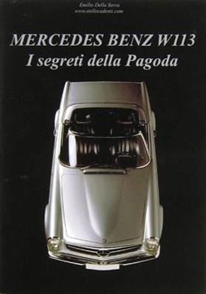 Picture of MERCEDES BENZ W113: I SEGRETI DELLA PAGODA