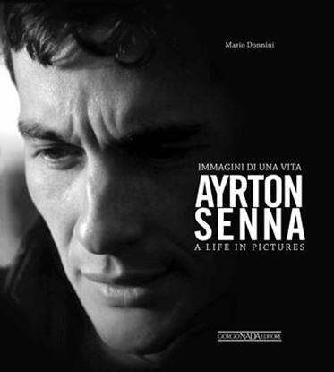Picture of AYRTON SENNA IMMAGINI DI UNA VITA / A LIFE IN PICTURES - COPIA FIRMATA DALL'AUTORE! / SIGNED COPY BY THE AUTHOR!