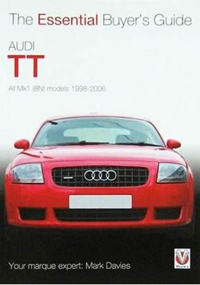 Immagine di AUDI TT ALL MK1 (8N) MODELS 1998-2006 THE ESSENTIAL BUYER'S GUIDE