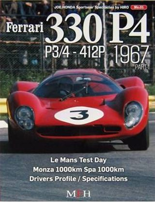 Picture of FERRARI 330 P4 P3/4-412P 1967 PART-1: SPORTSCAR SPECTACLES SERIES BY HIRO N.01