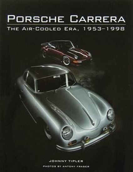 Picture of PORSCHE CARRERA: THE AIR-COOLED ERA 1953-1998