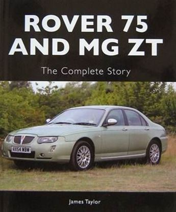 Picture of ROVER 75 AND MG ZT: THE COMPLETE STORY