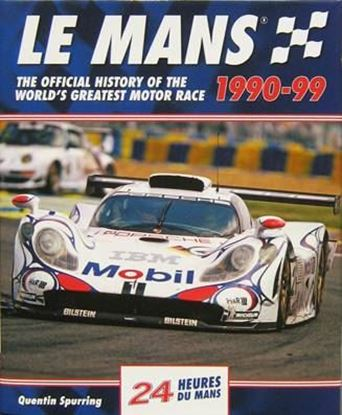 Picture of LE MANS 1990-99: THE OFFICIAL HISTORY OF THE WORLD'S GREATEST MOTOR RACE
