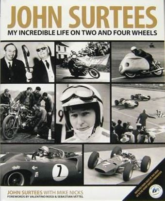 Immagine di JOHN SURTEES MY INCREDIBLE LIFE OF TWO AND FOUR WHEELS