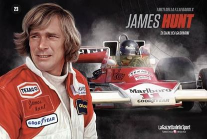 Picture of James Hunt - I MITI DELLA F1 AI RAGGI X (Vol. 23)