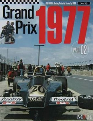 Picture of GRAND PRIX 1977 PART 2: RACING PICTORIAL SERIES BY HIRO N.36