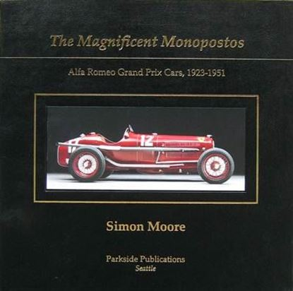 Immagine di THE MAGNIFICENT MONOPOSTO ALFA ROMEO GRAND PRIX CARS 1923 TO 1951
