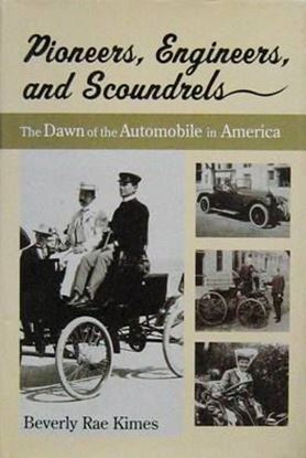 Picture of PIONEERS ENGINEERS AND SCOUNDRELS: THE DAWN OF THE AUTOMOBILE IN AMERICA