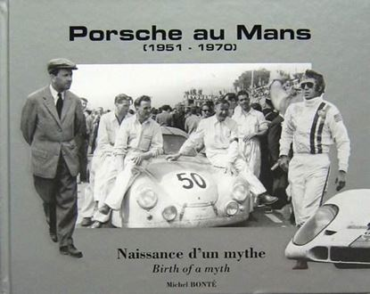 Picture of PORSCHE AU MANS 1951-1970 NAISSANCE D'UN MYTHE-BIRTH OF A MYTH