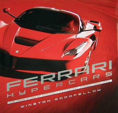 Immagine di FERRARI HYPERCARS THE INSIDE STORY OF MARANELLO'S FASTEST, RAREST ROAD CARS