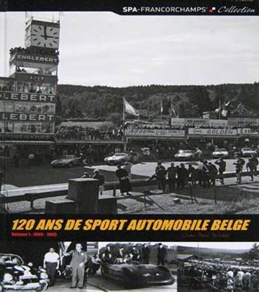 Picture of 120 ANS DE SPORT AUTOMOBILE BELGE VOLUME 1 1896-1965