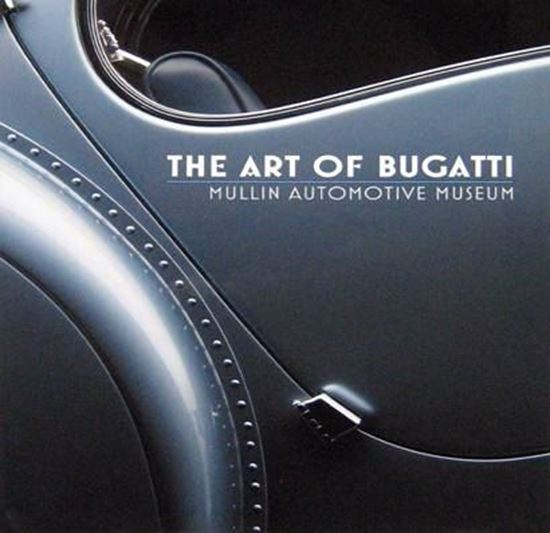 Picture of THE ART OF BUGATTI: Mullin Automotive Museum