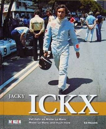 Picture of JACKY ICKX: MISTERLE MANS AND MUCH MORE/VIEL MEHR ALS MISTER LE MANS