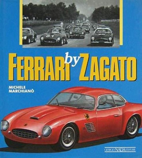 Picture of FERRARI BY ZAGATO. 1st 1988 edition