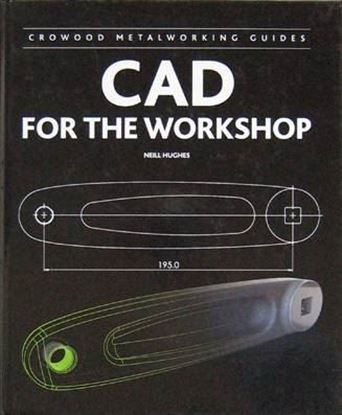 Immagine di CAD FOR THE WORKSHOP