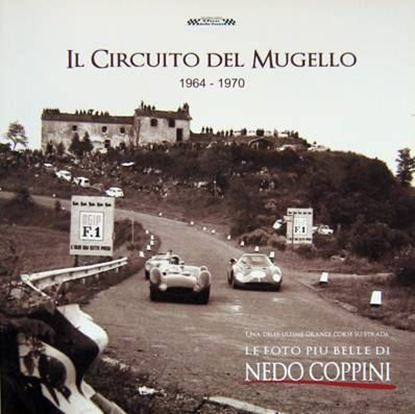 Picture of IL CIRCUITO DEL MUGELLO 1964-1970