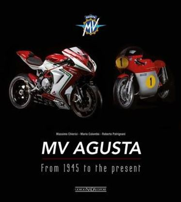 Immagine di MV AGUSTA FROM 1945 TO THE PRESENT
