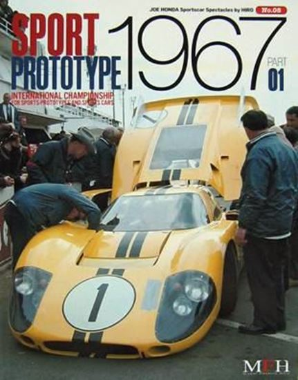 Immagine di SPORT PROTOTYPE 1967 INTERNATIONAL CHAMPIONSHIP FOR SPORTS-PROTOTYPES & SPORTS CARS PART 01 SPORTSCAR SPECTACLES SERIES BY HIRO N.08