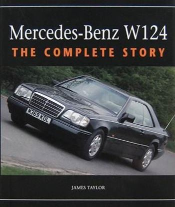 Picture of MERCEDES BENZ W124: THE COMPLETE STORY