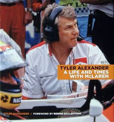 Picture of TYLER ALEXANDER: A LIFE AND TIMES WITH MCLAREN