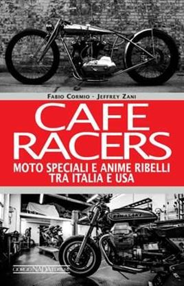 Immagine di CAFE RACERS SPEED STYLE AND TON-UP CULTURE