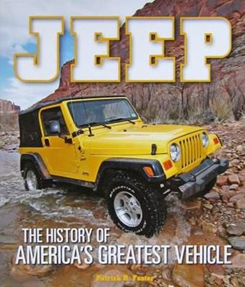 Immagine di JEEP THE HISTORY OF AMERICAN'S GREATEST VEHICLE