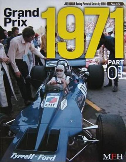Immagine di GRAND PRIX 1971 PART 01 RACING PICTORIAL SERIES BY HIRO N.45