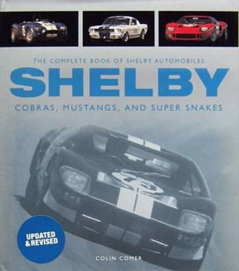 Picture of THE COMPLETE BOOK OF SHELBY AUTOMOBILES COBRAS MUSTANGS AND SUPER SNAKES