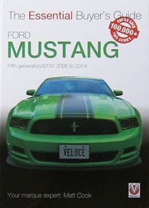 Immagine di FORD MUSTANG FIFTH GENERATION/S197 2005-2014 THE ESSENTIAL BUYER'S GUIDE
