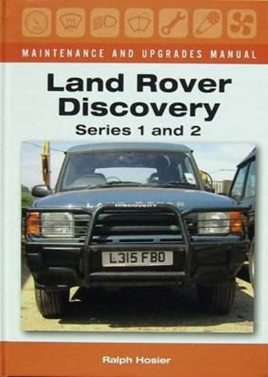 Picture of LAND ROVER DISCOVERY SERIES 1 AND 2 MAINTENANCE AND UPGRADES MANUAL