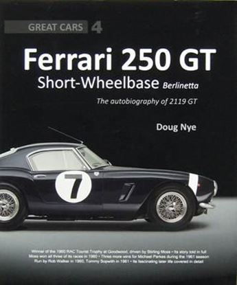 Immagine di FERRARI 250 GT SHORT-WHEELBASE BERLINETTA THE AUTOBIOGRAPHY OF 2119 GT