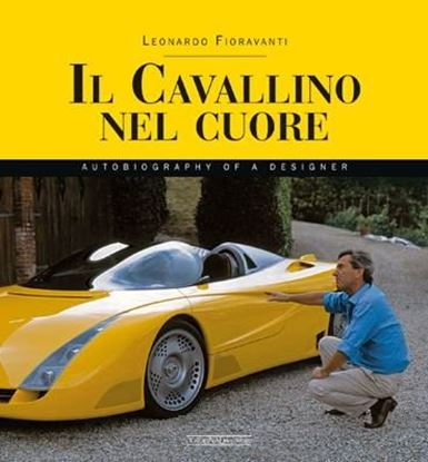 Immagine di IL CAVALLINO NEL CUORE Autobiography of a designer - ENGLISH EDITION - COPIA FIRMATA DALL'AUTORE! / SIGNED COPY BY THE AUTHOR!