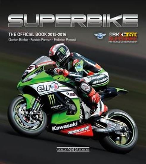 Immagine di SUPERBIKE 2015/2016 THE OFFICIAL BOOK