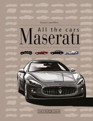 Immagine di MASERATI ALL THE CARS - COPIA FIRMATA DALL'AUTORE! / SIGNED COPY BY THE AUTHOR!