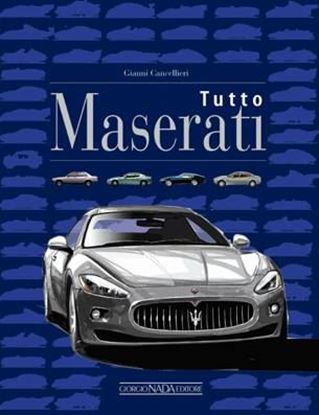 Immagine di TUTTO MASERATI - COPIA FIRMATA DALL'AUTORE! / SIGNED COPY BY THE AUTHOR!