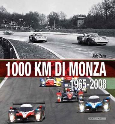 Picture of 1000 KM DI MONZA 1965-2008 - COPIA FIRMATA DA ANDREA DE ADAMICH / SIGNED COPY BY ANDREA DE ADAMICH!