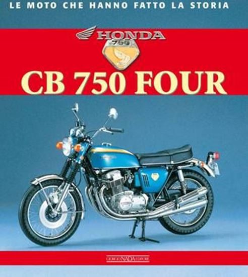 Picture of HONDA CB 750 FOURS - COPIA FIRMATA DALL'AUTORE! / SIGNED COPY BY THE AUTHOR!