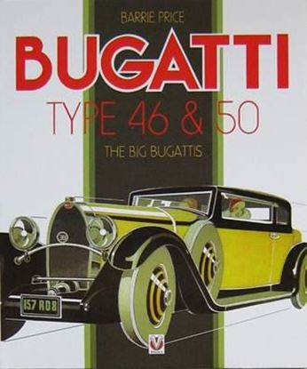 Picture of BUGATTI TYPE 46 & 50: THE BIG BUGATTIS