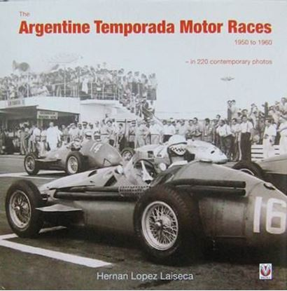 Picture of THE ARGENTINE TEMPORADA MOTOR RACES 1950 TO 1960