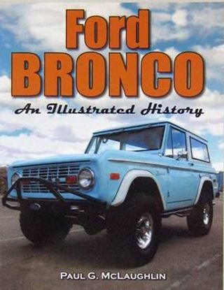 Immagine di FORD BRONCO AN ILLUSTRATED HISTORY